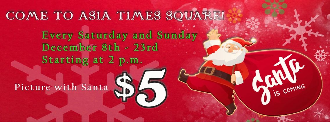 Picture with Santa at Asia Times Square. Five dollars only.