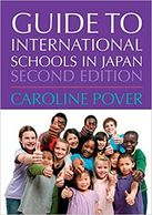 Guide to International Schools in Japan (English edition)