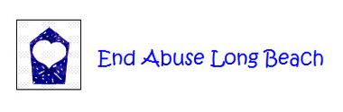 End Abuse Long Beach CHILD ABUSE & DOMESTIC VIOLENCE PREVENTION C