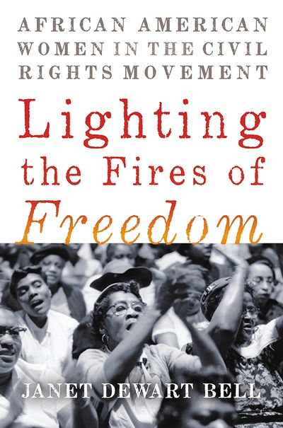 Lighting the Fires of Freedom book cover
