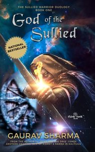 God of the Sullied, God of the Sullied by Gaurav Sharma, Best Mythology, Best Indian book
