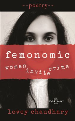 #femonomic #womeninvitecrime #lovey #loveychaudhary #thinktankbooks #femonomicbook #authorgaurav