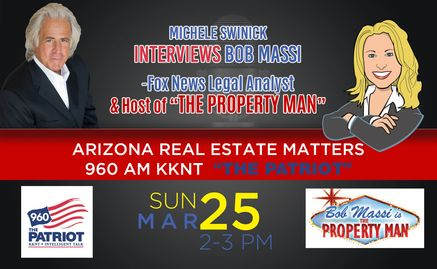 Bob Massi, The Property Man and Fox News Legal Analyst joins Michele Swinick  on 960am The Patriot
