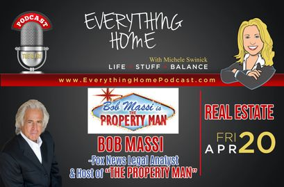 Bob Massi Fox News Legal Analyst, host of The Property Man appearance on the Everything Home Podcast