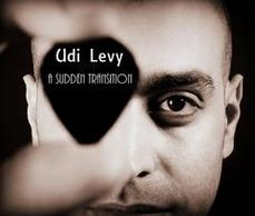 Udi Levy's CD A Sudden Transition