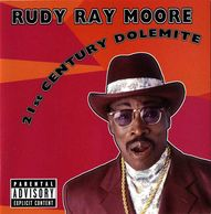 "Rudy Ray Moore The Man as ""Dolemite"""