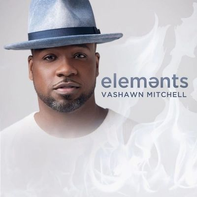 CD cover of Vashawn Mitchell project Elements.