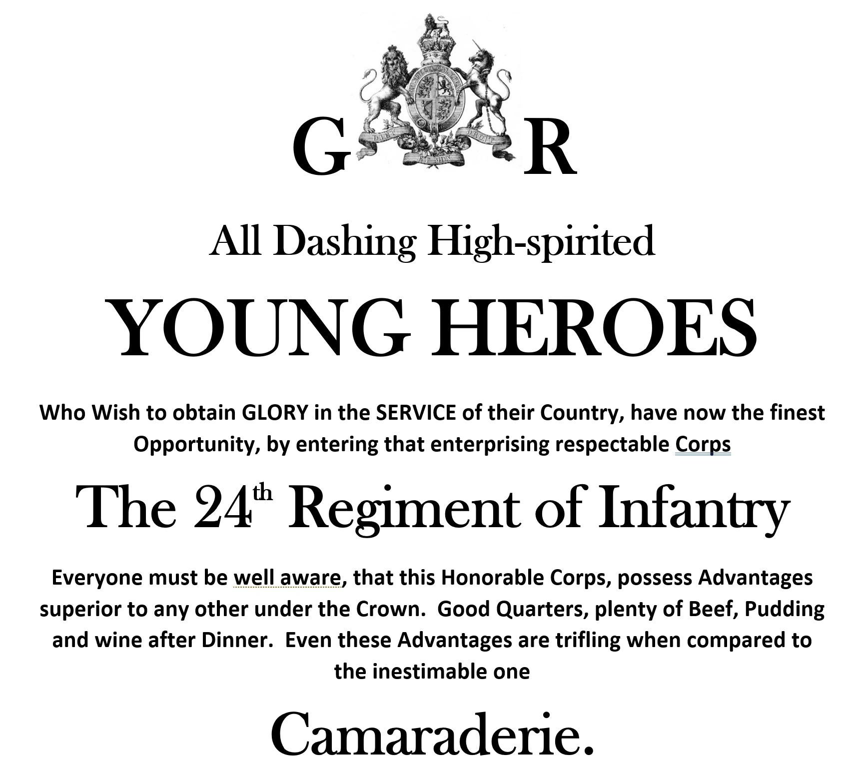 All Dashing High-Spirited Young Heroes join the Noble 24th Regiment of Foot