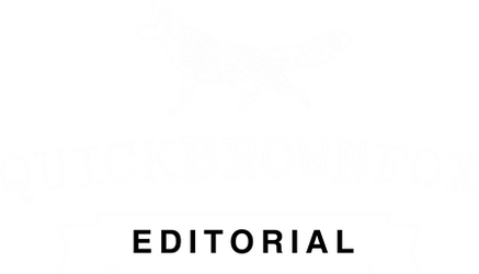 Quick Brown Fox Editorial