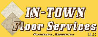 IN-TOWN FLOOR SERVICES