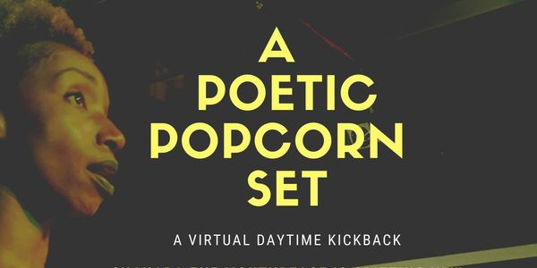 Shanara is curating a virtual set that features the best of both worlds : poetry & popcorn.