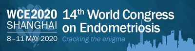 Join us for WCE2020 14th World Congress on Endometriosis, Shanghai, May 8-11, 2020