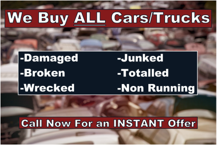 we buy all cars trucks junked wrecked totaled not running damaged vehicles junk car clunkers cash