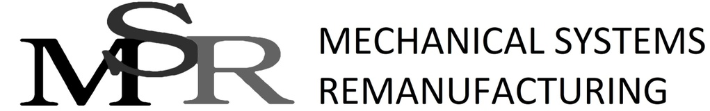 Mechanical Systems Remanufacturing