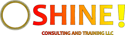 SHINE! Consulting and Training LLC