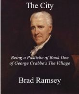 Book Cover. Portrait of George Crabbe. Title: The City Author: Brad Ramsey
