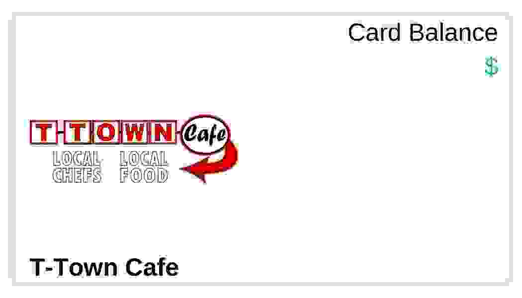 T-Town Cafe Gift Card