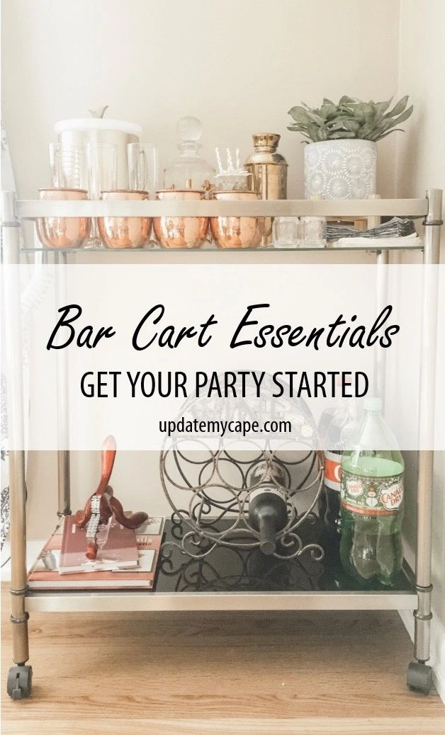 Styling A Bar Cart Breaking Down The Essentials