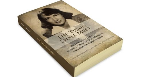 The Twain Shall Meet The Mysterious Legacy of Mark Twain's Granddaughter, Nina Clemens Gabrilowitsch