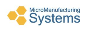 Micro Manufacturing Systems