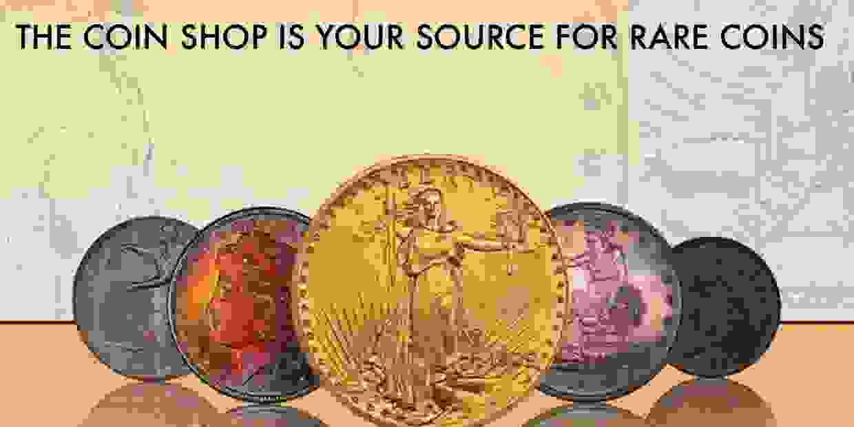 Your Trusted Source For Rare Coins