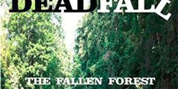 Science Fiction proofread by Revision Division DEADFALL: The Fallen Forest by Tom Graham