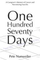 Cover of One Hundred Seventy Days, by Pete Nunweiler