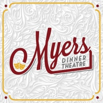 Myers Dinner Theatre