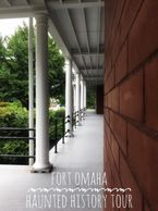 fort omaha haunted history tour