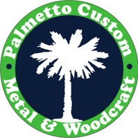 Palmetto Custom Metal & Woodcraft, LLC