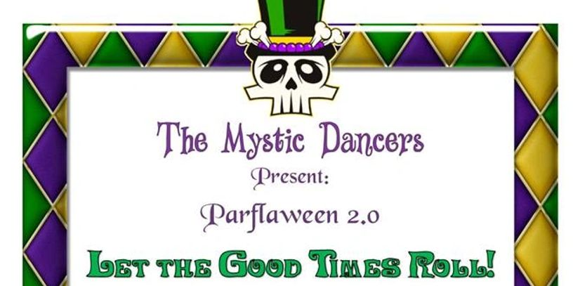 Parflaween 2.0 - Let the Good Times Roll belly dance show poster.