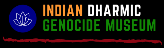 Indian Dharmic Genocide Museum