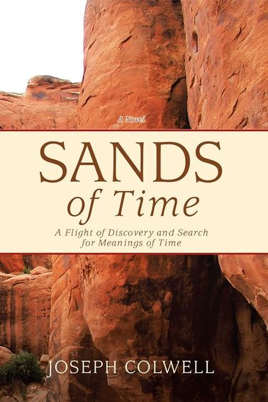 Beautiful cover of Joseph Colwell's novel, SANDS OF TIME.