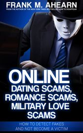 Dating Scams, Frank M. Ahearn