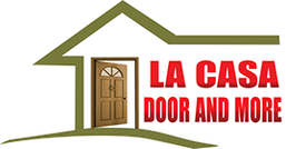 LA CASA DOOR AND MORE