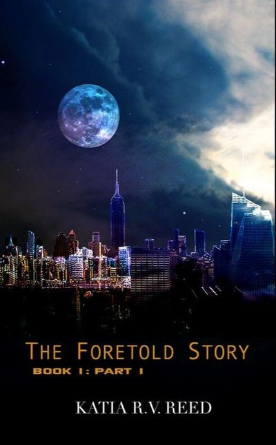The Foretold Story Book 1: Part 1 Book Cover