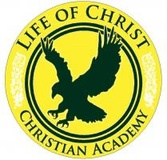 WELCOME TO LIFE OF CHRIST CHRISTIAN ACADEMY