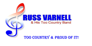 Russ Varnell & His Too Country Band
