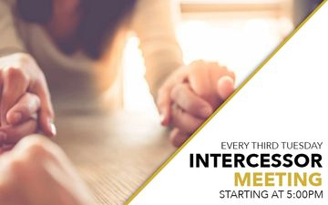 There will be an Intercessors Meeting every third Tuesday of the month.