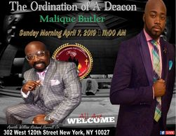 Join us Sunday April 7th 2019 @ 11:00 AM for the sacred ordination of Malique Butler to the office o