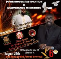 August 25, 2019 @ 6PM in Allentown PA Join Apostle William Richard Harrell Jr.,
