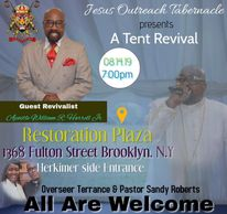 Jesus Outreach Tabernacle presents A Tent Revival with guest preacher Apostle William Richard Harrel