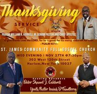 This is the Time to give thanks. So please Join us The St. James Community Full Gospel Church.
