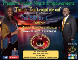 "Join us for another Freedom Friday Youth Empowerment Theme: ""Don't count me out"" 2 Corinthians 4:8-9"