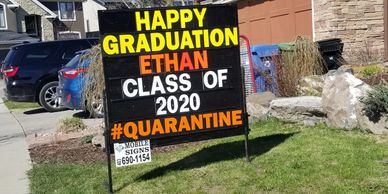 Graduation lawn sign, special event lawn sign, graduation sign calgary.