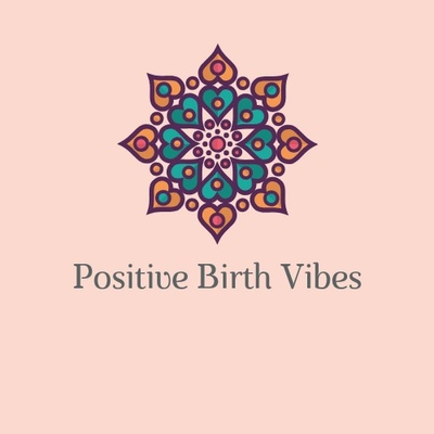 Positive Birth Vibes
