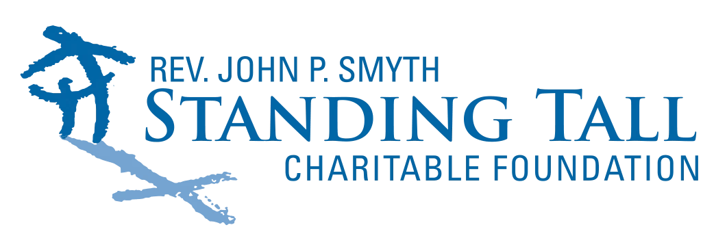 The Rev. John P. Smyth Standing Tall Charitable Foundation