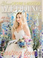 Front cover of Your Cheshire and Merseyside Wedding Magazine