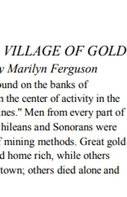 "Placerville ~ ""A Village of Gold"" ~ by: Marilyn Ferguson for the Sesquicentennial Garden Walk"