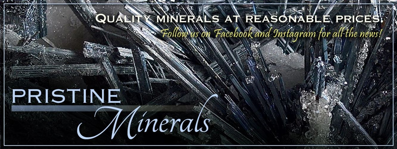 Pristine Minerals Quality minerals at reasonable prices